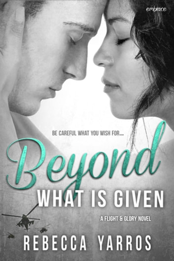 Beyond What is Given ebooks by Rebecca Yarros