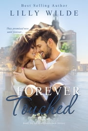 Forever Touched ebook by Lilly Wilde