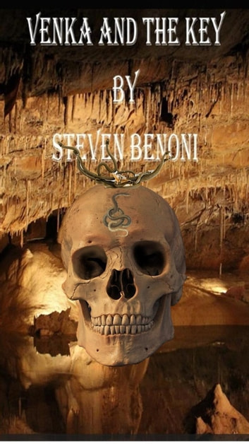 VENKA & THE KEY ebook by Steven Benoni,Audrey Woods