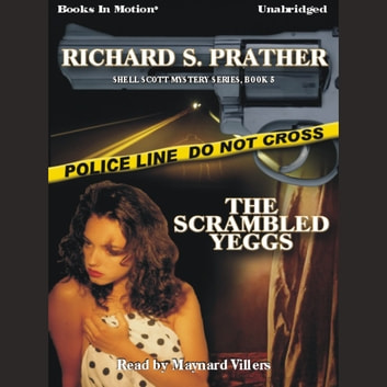 The Scrambled Yeggs audiobook by Richard Prather
