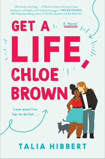 Get a Life, Chloe Brown - A Novel 電子書籍 by Talia Hibbert