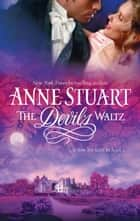 The Devil's Waltz (Mills & Boon M&B) ebook by Anne Stuart