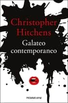 Galateo contemporaneo eBook by Christopher Hitchens