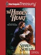 The Hidden Heart ebook by Sharon Schulze