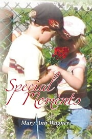 Special Moments ebook by Mary Ann Wagner