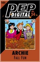 Pep Digital Vol. 024: Archie: Fall Fun ebook by Archie Superstars