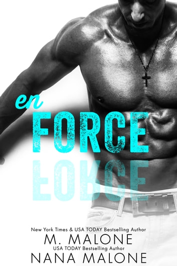 Enforce ebook by M. Malone,Nana Malone