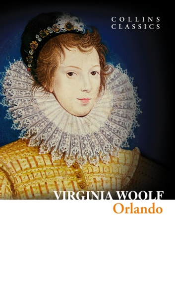 Orlando (Collins Classics) ebook by Virginia Woolf