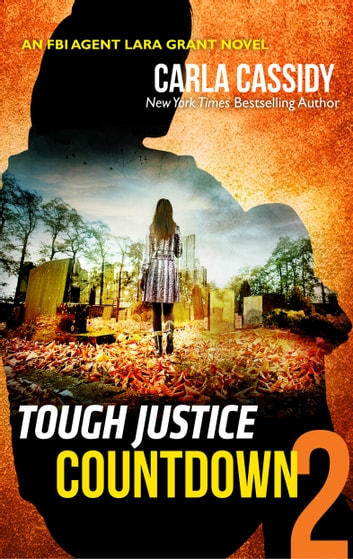 Tough Justice: Countdown (Part 2 of 8) 電子書 by Carla Cassidy