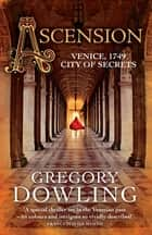 Ascension - The Times History Book of the Month ebook by Gregory Dowling