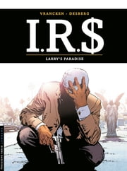 I.R.$. - Tome 17 - Larry's paradise ebook by Vrancken, Stephen Desberg
