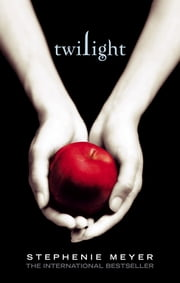 Twilight - Twilight, Book 1 ebook by Stephenie Meyer