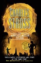 The Annihilation Score - A Laundry Files novel ebook by Charles Stross