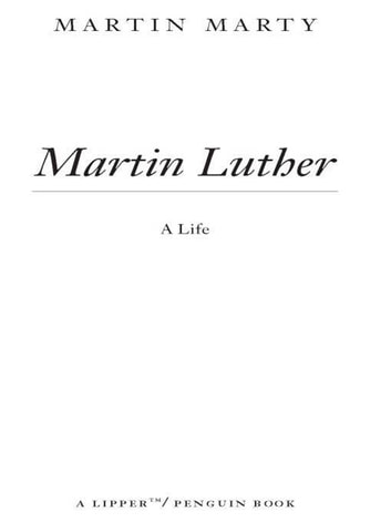 Martin Luther - A Life eBook by Martin E. Marty