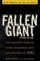 Fallen Giant ebook by Ronald Shelp,Al Ehrbar