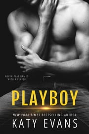 Playboy ebook by Katy Evans