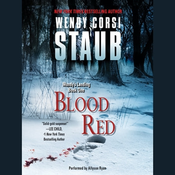 Blood Red Audiobook By Wendy Corsi Staub 9780062423450 Rakuten Kobo