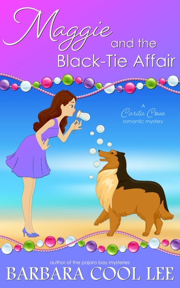 Maggie and the Black-Tie Affair ebook by Barbara Cool Lee
