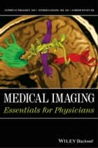 Medical Imaging ebook by Anthony B. Wolbarst,Patrizio Capasso,Andrew R. Wyant