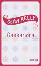Cassandra eBook by Cathy KELLY, Claire-Marie CLÉVY