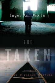 The Taken - A Hazel Micallef Mystery ebook by Inger Ash Wolfe