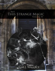 This Strange Magic ebook by C.M.J. Wallace