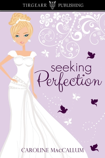 Seeking Perfection ebook by Caroline MacCallum