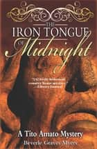The Iron Tongue of Midnight ebook by Beverle Graves Myers