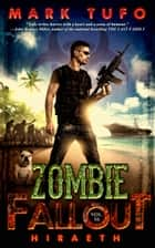 Zombie Fallout 16: Hiraeth ebook by Mark Tufo