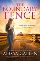 The Boundary Fence (A Woodlea Novel, #7) ebook by