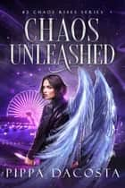 Chaos Unleashed ebook by
