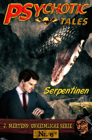 Serpentinen ebook by J. Mertens