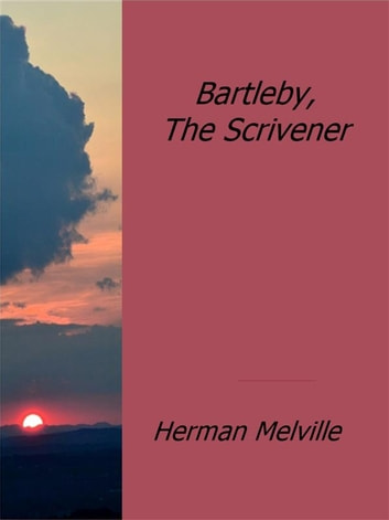 How To Write Science Essay Bartleby The Scrivener Ebook By Herman Melville Thesis Statement Examples Essays also Bullying Essay Thesis Bartleby The Scrivener Ebook By Herman Melville    Thesis Statement Analytical Essay