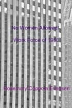 No Women Allowed! ebook by Rosemary Coppola Evensen