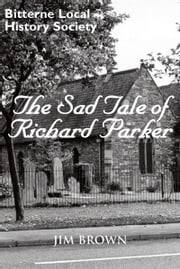 The Sad Tale of Richard Parker ebook by Jim Brown
