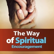 Way of Spiritual Encouragement, The audiobook by Zacharias Tanee Fomum