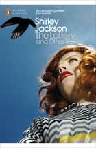 The Lottery and Other Stories ebook by Shirley Jackson