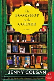 The Bookshop on the Corner - A Novel ebook by Jenny Colgan