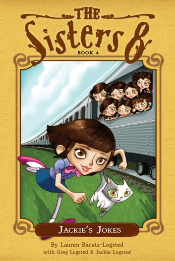 The Sisters Eight Book 4: Jackie's Jokes ebook by Lauren Baratz-Logsted
