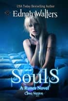 Souls: Clean Version - A Runes Novel ebook by Ednah Walters