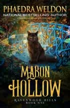 Mabon Hollow - A Paranormal Women's Novel ebook by