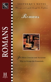 Shepherd's Notes: Romans ebook by Dana Gould