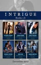 Intrigue Box Set 1-6/Safety Breach/Dangerous Conditions/Undercover Accomplice/Rules in Defiance/Ambushed at Christmas/Hidden Truth ebook by Carol Ericson, Delores Fossen, Jenna Kernan,...