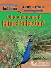 Who Discovered Natural Selection? ebook by Anna Claybourne