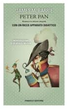 Peter Pan. Unico con apparato didattico eBook by James Matthew Barrie