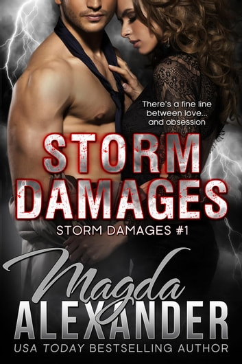 Storm Damages - Storm Damages, #1 ebook by Magda Alexander