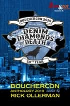Denim, Diamonds and Death - Bouchercon Anthology 2019 ebooks by Rick Ollerman, Carole Nelson Douglas, John M. Floyd,...