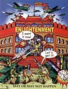 Enlightenment May or May Not Happen ebook by Madhukar Thompson