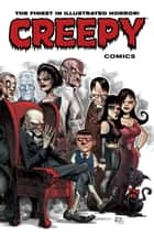 Creepy Comics Volume 1 ebook by Various, Various