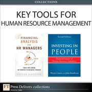 Key Tools for Human Resource Management (Collection) ebook by Steven Director,Wayne Cascio,John Boudreau